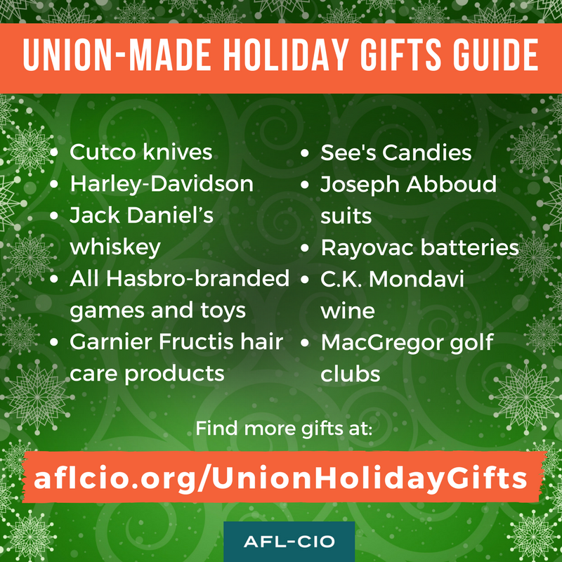Union-Made Holiday Gifts Guide